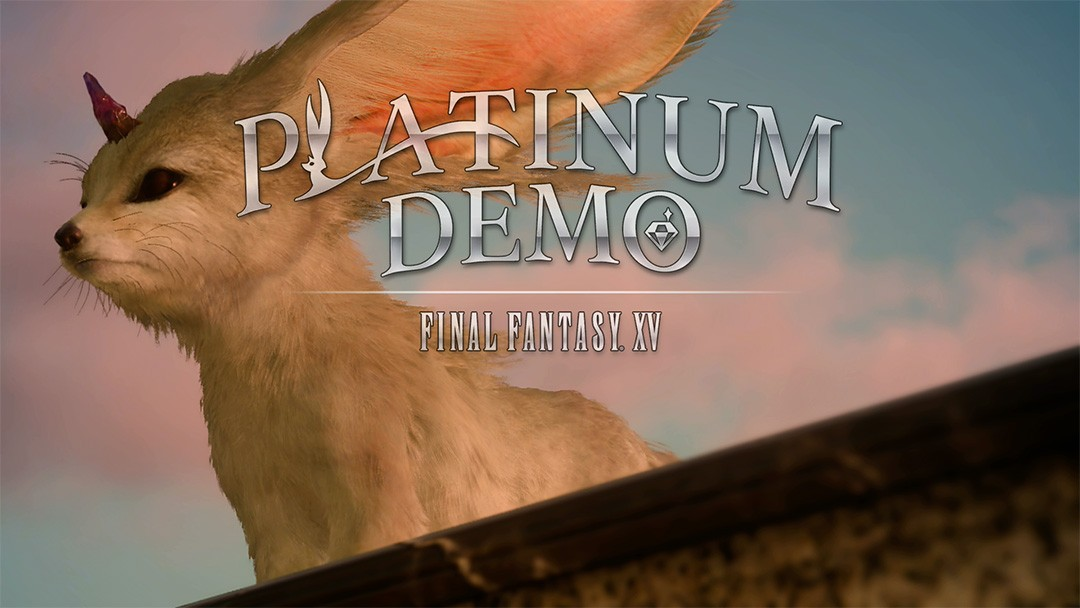 Platinum Demo – Final Fantasy XV